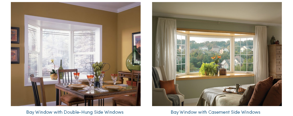 Beautiful Bay Windows Are Available With Casement, Double Hung Or Picture Windows  Style Windows. So You Can Have The Look And Operation You Want   That Best  Fits The ...